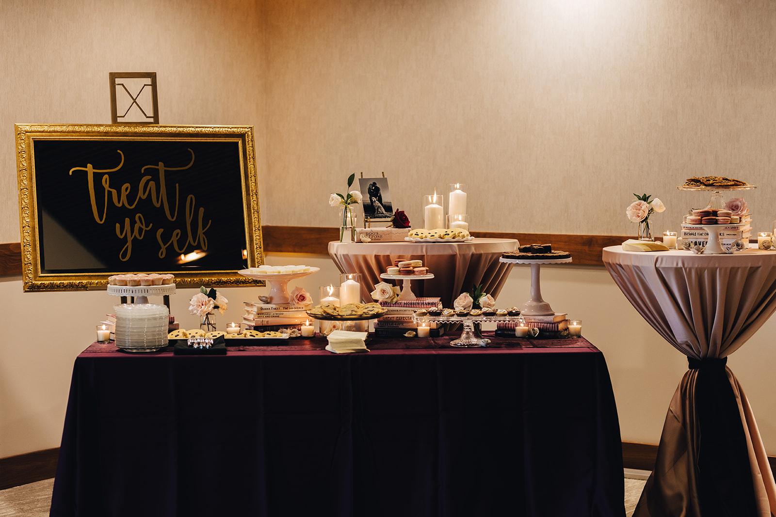 Treat yo self sign and dessert table